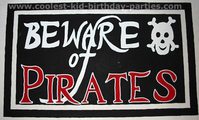 Pirate Birthday Party - Beware of Pirates Sign